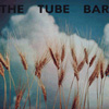 THE TUBE BAR vinyl LP