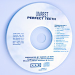 UNREST Perfect Teeth CD promotional edition