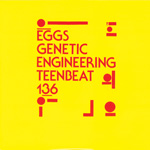EGGS Genetic Engineering 7-inch vinyl 45 front