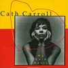 CATH CARROLL My Cold Heart 7-inch single