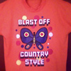 BLAST OFF COUNTRY STYLE, tee-shirt