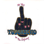 TUSCADERO My Way or the Highway original artwork CD album