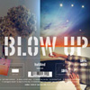 hollAnd I Blow Up album poster